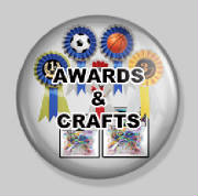 Awards & Crafts